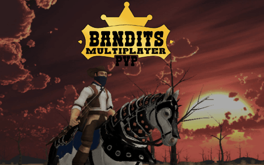 Bandits Multiplayer