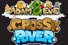 Adam and Eve: Crossy